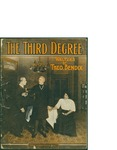 The Third Degree / words by Theo Bendix by Theo Bendix and Theo Bendix Music Pub. (New York)