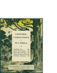 Fantasia, Variations / words by W.C. Polla by W. C. Polla and Vandersloot Music Publishing Co. (Williamsport)