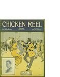 Chicken Reel / music by M. Daly; words by Jos Mittenthal by M. Daly, Jos Mittenthal, and Daly Music Publisher (Boston)