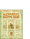 Alexander's Ragtime Band / words by Irving Berlin by Irving Berlin and ABC Music Corporation (New York)