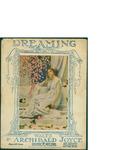 Dreaming / words by Archibald Joyce by Archibald Joyce and Leo Feist Inc. (New York)