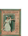 The Gaby Glide / music by Louis A. Hirsch; words by Harry Pilcer by Louis A. Hirsch, Harry Pilcer, and Shapiro Music Pub. Co. (New York)