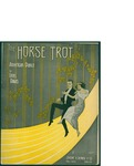 The Horse Trot / words by Uriel Davis by Uriel Davis and Jerome H. Remick and Co. (New York)