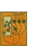Happy Rag / music by R.G. Gradi; words by R.G. Gradi by R. G. Gradi and Ajax Music Co. (Chicago)