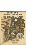 When it's Night Time Down in Dixieland / music by Irving Berlin; words by Irving Berlin by Irving Berlin and Waterson Berlin and Snyder Co. (New York)