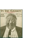In The Garden / music by Arthur Lang; words by Archie Fletcher by Arthur Lang, Archie Fletcher, and Joe Moriss Music Company (New York)