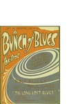A Bunch of Blues / music by J. Paul Wyer; words by H. Alf Kelly by J. Paul Wyer, H. Alf Kelly, and Will Rossiter (Chicago)