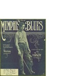 The Memphis Blues / words by W.C. Handy by W. C. Handy and Joe Morris Music Co. (New York)