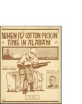 When it's Cotton Pickin' Time in Alabam' / music by Harry Tobias; words by Harry Tobias by Harry Tobias and Harry Tobias Music Publisher (New York)
