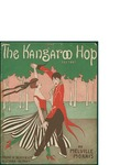 Kangaroo Hop / words by Melville Morreis by Melville Morreis, Irving Caesar, and Jerome H. Remick and Co. (New York)