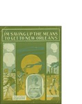 I'm Saving Up the Means to Get to New Orleans / music by Harry de costa; words by Howard Johnson by Harry de Costa, Howard Johnson, and Leo Feist Inc. (New York)