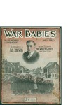 War Babies / music by James F. Hanley; words by Ballard Mcdonald and Edward Madden by James F. Hanley, Ballard McDonald, Edward Madden, and Shapiro Bernstein and Co. (New York)