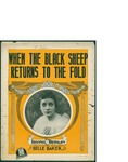 When The Black Sheep Returns to the Fold / words by Irving Berlin by Irving Berlin and Waterson Berlin and Snyder Co. (New York)
