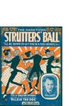 The Darktown Strutters' Ball / words by Shelton Brooks by Shelton Brooks and Leo Feist Inc. (New York)