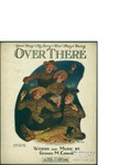 Over There / words by George M. Cohan by George M. Cohan and Leo Feist Inc. (New York)