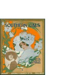 Southern Gals / music by Albert Gumble; words by Jack Yellen by Albert Gumble, Jack Yellen, and Jerome H. Remick and Co. (Detroit)