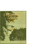 Mammy's Lullaby / music by Lee S. Roberts; words by Will Callahan by Lee S. Roberts, Will Callahan, and Forster Music Publisher (Chicago)
