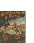 When it's Cotton Pickin' Time in Tennessee / music by James A. Brennan; words by Jack Caddigan by James A. Brennan, Jack Caddigan, and Daly Music Publisher (Boston)