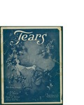 Tears Of Love / music by S.R. Henry; words by Frank K. Warren by S. R. Henry, Frank K. Warren, and Jos. W. Stern and Co. (New York)