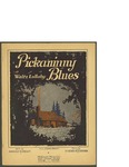 Pickaninny Blues / music by Henri Klickman; words by Harold G. Frost by Henri Klickman, Harold G. Frost, and McKinley Music Co. (Chicago)