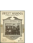 Sweet Mamma (Papa's Getting Mad) / words by Fred Rose, George A. Little, and Peter L. Frost by Fred Rose, George A. Little, Peter L. Frost, and Jack Mills Inc. (New York)