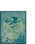 When The Harvest Moon Is Shining / music by Harry von Tilzer; words by Andrew B. Sterling by Harry von Tilzer, Andrew B. Sterling, and Harry von Tilzer Music Publishing Co. (New York)