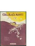 Coal Black Mammy / music by Ivy St. Helier; words by Laddie Cliff by Ivy St. Helier, Laddie Cliff, and Leo Feist Inc. (New York)