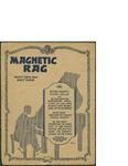 Magnetic Rag / music by Scott Joplin by Scott Joplin and Jack Mills Inc. (New York)