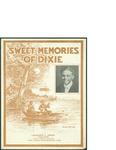 Sweet Memories of Dixie / words by Laurence C. Jones by Laurence C. Jones