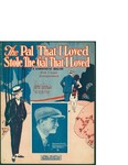 The Pal That I Loved Stole The Gal That I Loved / words by Harry Pease and Ed G. Nelson by Harry Pease, Ed G. Nelson, and Leo Feist Inc. (New York)