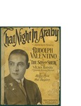 That Night In Araby / music by Ted Snyder; words by Billy Rose by Ted Snyder; Billy Rose; and Henry Waterson, Inc. (New York)
