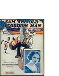 Sam, the Old Accordion Man / music by Walter Donaldson; words by Walter Donaldson