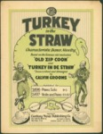 Turkey in the Straw / words by Calvin Grooms by Calvin Grooms and Century Music Publishing Co. (New York)