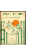 Snap it Up! / words by Frederick G. Johnson by Frederick G. Johnson and Wilkes-Barre: Frederick G. Johnson Publisher