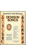 Rattle Em Bones / music by Fred Rose; words by Fred Rose by Fred Rose, Fred Rose, and T. S. Denison and Company (Chicago)