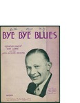Bye Bye Blues / words by Fred Hamm by Fred Hamm and Irving Berlin Inc. (New York)