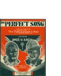 The Perfect Song / music by Joseph Carl Breil; words by Clarence Lucas by Joseph Carl Breil, Clarence Lucas, and Chappell Harms Inc. (New York)