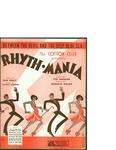 Rhyth-Mania / music by Harold Arlen; words by Ted Koehler by Harold Arlen, Ted Koehler, and Mills Music Inc. (New York)