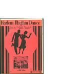 Harlem Rhythm Dance / music by Andy Razaf; words by Clarence Williams by Andy Razaf, Clarence Williams, and Clarence Williams Music Publishing Co. (New York)