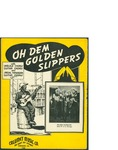 Oh Dem Golden Slippers / music by Nick Manoloff by Nick Manoloff and Calumet Music Co. (Chicago)