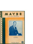 Maybe / words by Allan Flynn and Frank Madden by Allan Flynn, Frank Madden, and Robbins Music Corporation (New York)