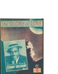 The Glory of Love / words by Billy Hill by Billy Hill