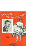 Sing Again that Sweet Refrain / music by Gussie L. Davis; words by Gussie L. Davis by Gussie L. Davis, Gussie L. Davis, and Calumet Music Co. (Chicago)