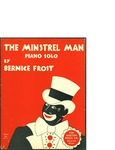 The Minstrel Man by Author Unknown and Boston Music Co. (Boston)