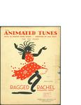 Ragged Rachel / words by Dorothy Miller Dunlap by Dorothy Miller Dunlap and Theodor Presser Co. (Philadelphia)