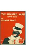 The Minstrel Man / words by Bernie Frost by Bernie Frost