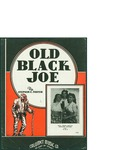 Old Back Joe / words by Stephen C. Foster by Stephen C. Foster and Calumet Music Co. (Chicago)