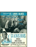 Saint Louis Blues / music by W.C. Handy; words by W.C. Handy by W. C. Handy, W. C. Handy, and Handy Brothers Music Co. (New York)