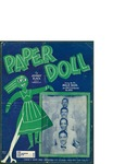 Paper Doll / words by Johnny S. Black by Johnny S. Black and Edward B. Marks Music Co. (New York)