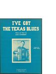 I've Got the Texas Blues